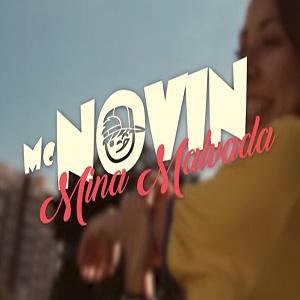 Baixar Mina Malvada MC Novin Mp3 Gratis