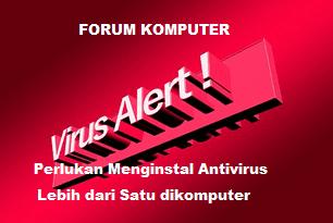 Perlukan Menginstal Antivirus Lebih dari Satu Pada Windows atau Linux