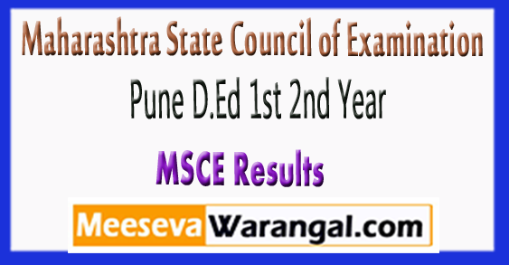 MSCE Maharashtra State Council of Examination Pune D.Ed 1st 2nd Year Result 2017