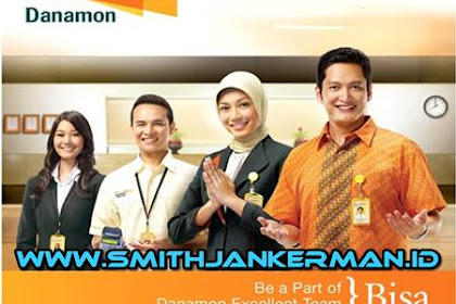 Lowongan PT. Bank Danamon Indonesia Tbk Pekanbaru Mei 2018