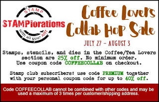 https://stamplorations.blogspot.com/2018/07/coffee-loving-cardmakers-stamplorations-collab-hop.html