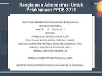 Rangkuman Administrasi Untuk Pelaksanaan PPDB 2018