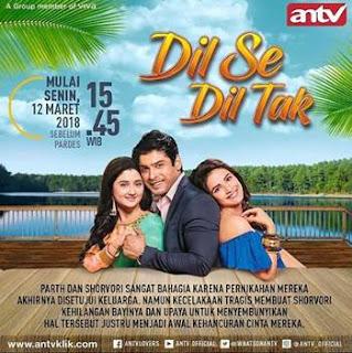 Sinopsis Dil Se Dil Tak ANTV Episode 6, 7 dan 8
