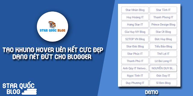 Hướng Dẫn Tạo Khung Hover Liên Kết Có Dạng Nét Đứt Cực Chất Cho Blogger