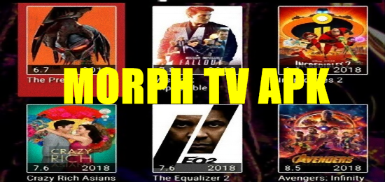 Morph TV Apk App for Android or Amazon Fire Devices - New