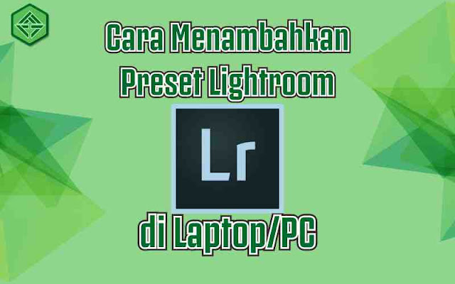 Cara-install-lightroom-pc