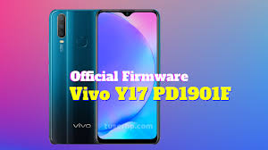 Firmware Vivo Y17 PD1901F Tested 100% OK