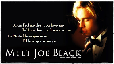 Resultado de imagen de frases de conoces a Joe Black