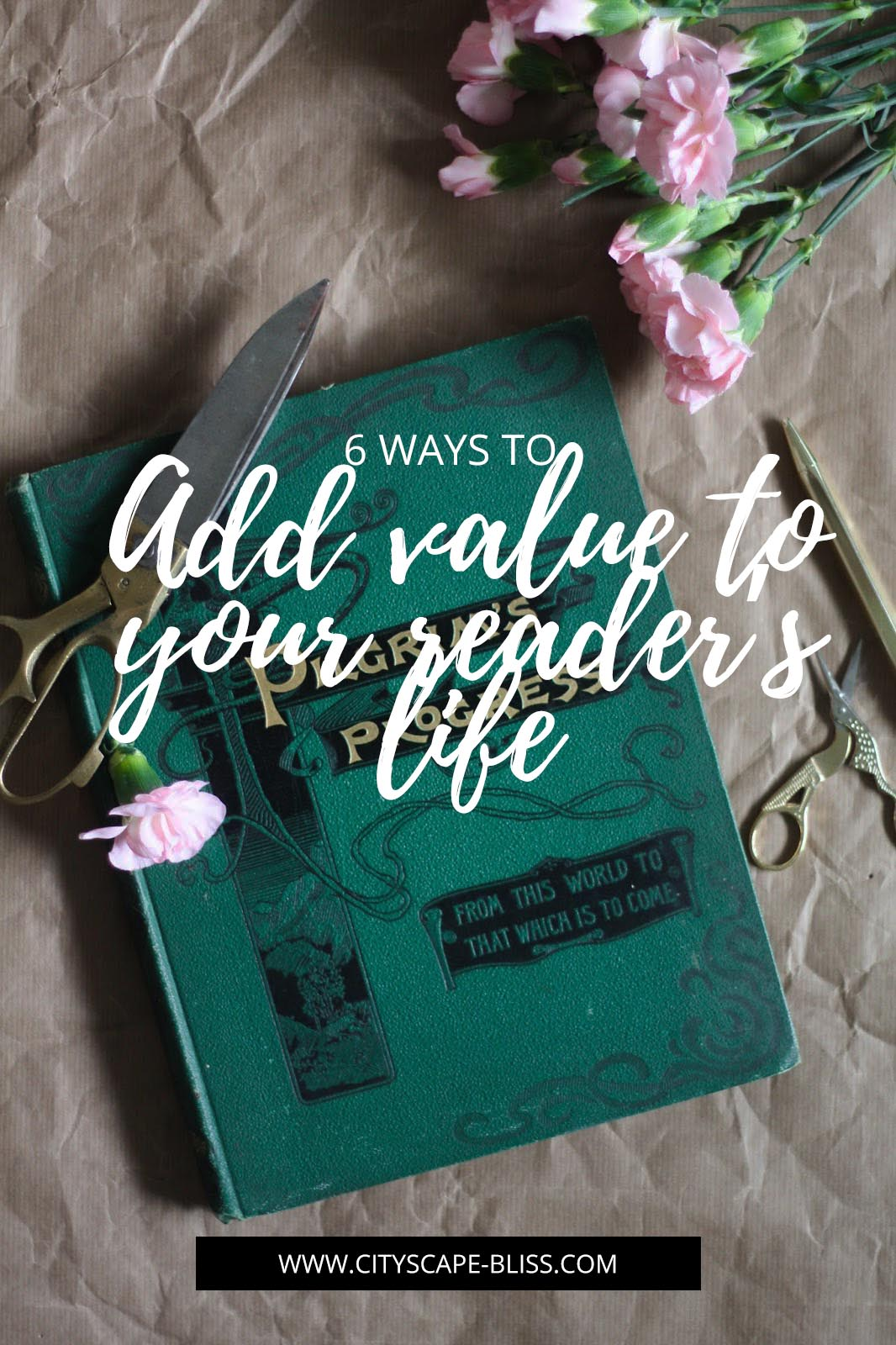 6 ways to add value to your reader's life (& give them content they want to read)
