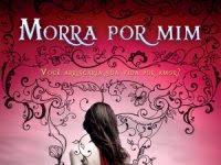 """Resenha: """"Morra Por Mim"""" -  Revenants - Livro 01 - Amy Plum"""