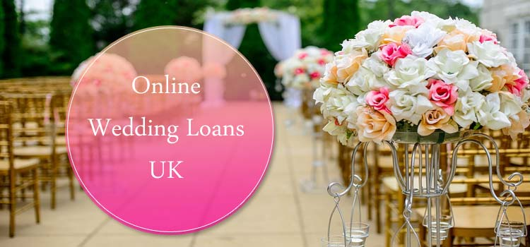 Have Gala Time With Online Wedding Loans In Uk Despite Bad Credit