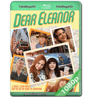 DEAR ELEANOR (2016) WEB-DL 1080P HD MKV ESPAÑOL LATINO