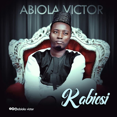 Music: Abiola Victor Ft Doxie Vocal – Kabiosi
