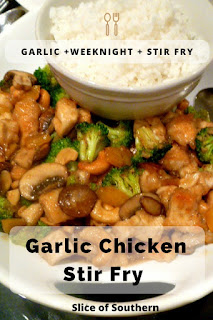Garlic Chicken Stir Fry:  Tender chicken pieces coupled with tasty mushrooms and broccoli bathed in a thick garlic sauce.  All in 20 minutes! Slice of Southern