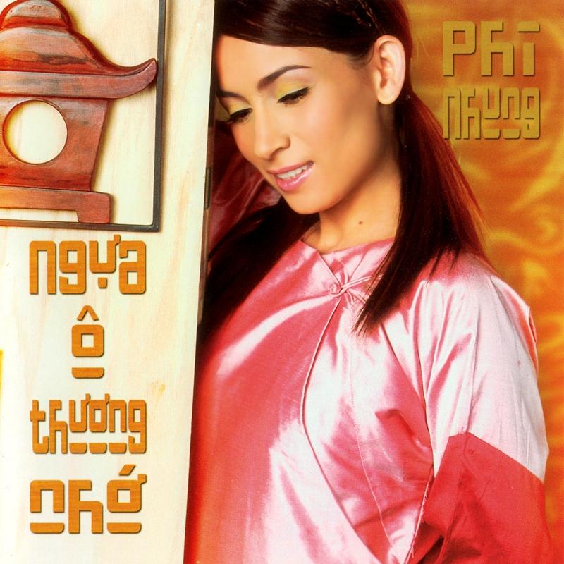 Thúy Nga CD318 - Phi Nhung - Ngựa Ô Thương Nhớ (NRG) + bìa scan mới