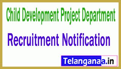 Child Development Project Department Recruitment Notification
