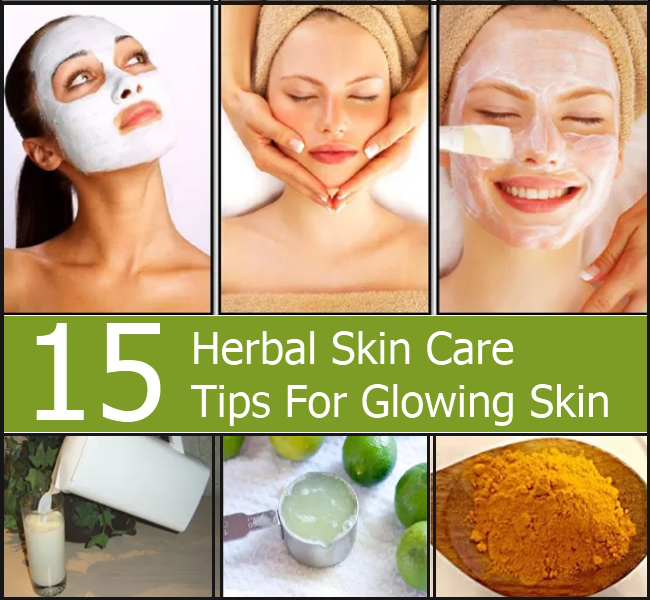 Natural Beauty Tips For Glowing: 15 Herbal Skin Care Tips For Glowing Skin