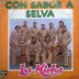 LOS MIRLOS - CON SABOR A SELVA - 1980 ( CON MEJOR SONIDO )