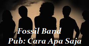 Fossil Band - Kau Hilang Dariku