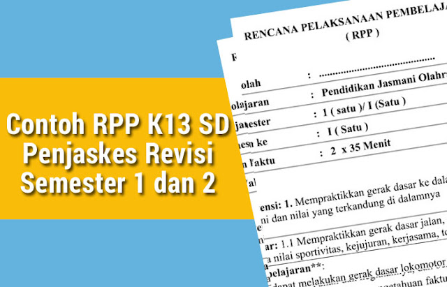Contoh RPP K13 SD Penjaskes Revisi Semester 1 dan 2