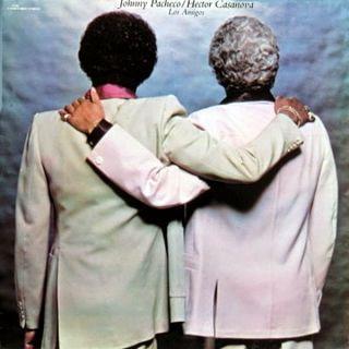 LOS AMIGOS - JOHNNY PACHECO & HECTOR CASANOVA (1979)