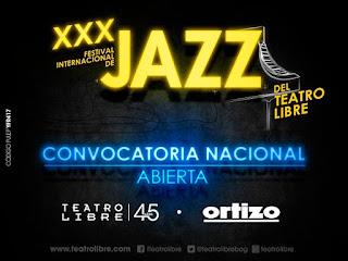 Fechas y Convocatoria Festival Internacional de Jazz No.30 Teatro Libre