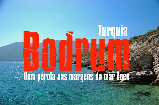 Visitar Bodrum, Turquia