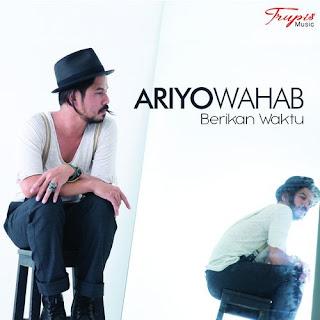 Ariyo Wahab - Berikan Waktu