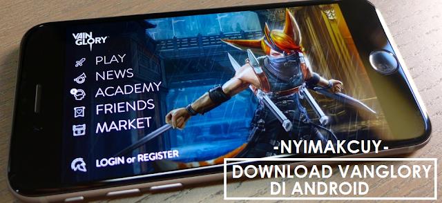 Download Vainglory APK : Game MOBA Paling Keren di Android