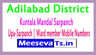 Kuntala Mandal Sarpanch | Upa-Sarpanch | Ward member Mobile Numbers List Adilabad District in Telangana State