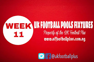 WEEK 11: UK 2018/2019 FOOTBALL POOLS ADVANCE FIXTURES | 22-09-2018 | www.ukfootballplus.com.ng