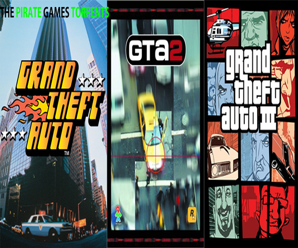 THE PIRATE GAMES TORRENT - GRAND THEFT AUTO 1 - 2 - 3