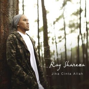 Ray Shareza - Jika Cinta Allah