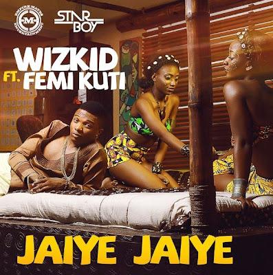 Wizkid Jaiye Jaiye Femi kuit