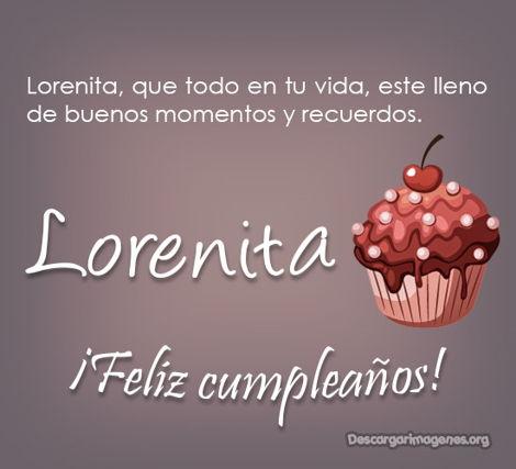 Compartir felicitciones día de cumpleaños Lorena.