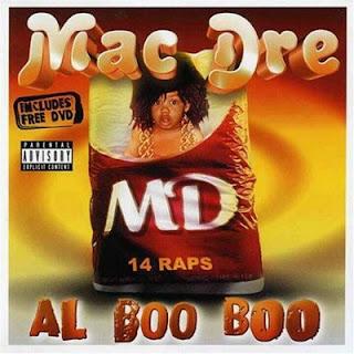 Mac Dre – Al Boo Boo (2003) [CD] [FLAC]