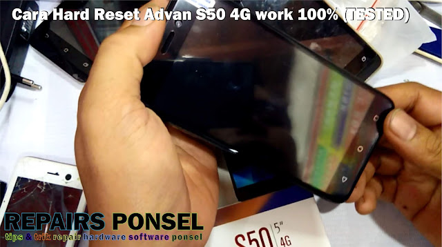 Advan S50 hard reset dan factory reset