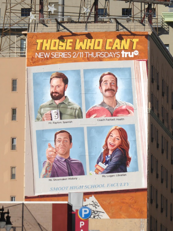 Those Who Can't series premiere billboard