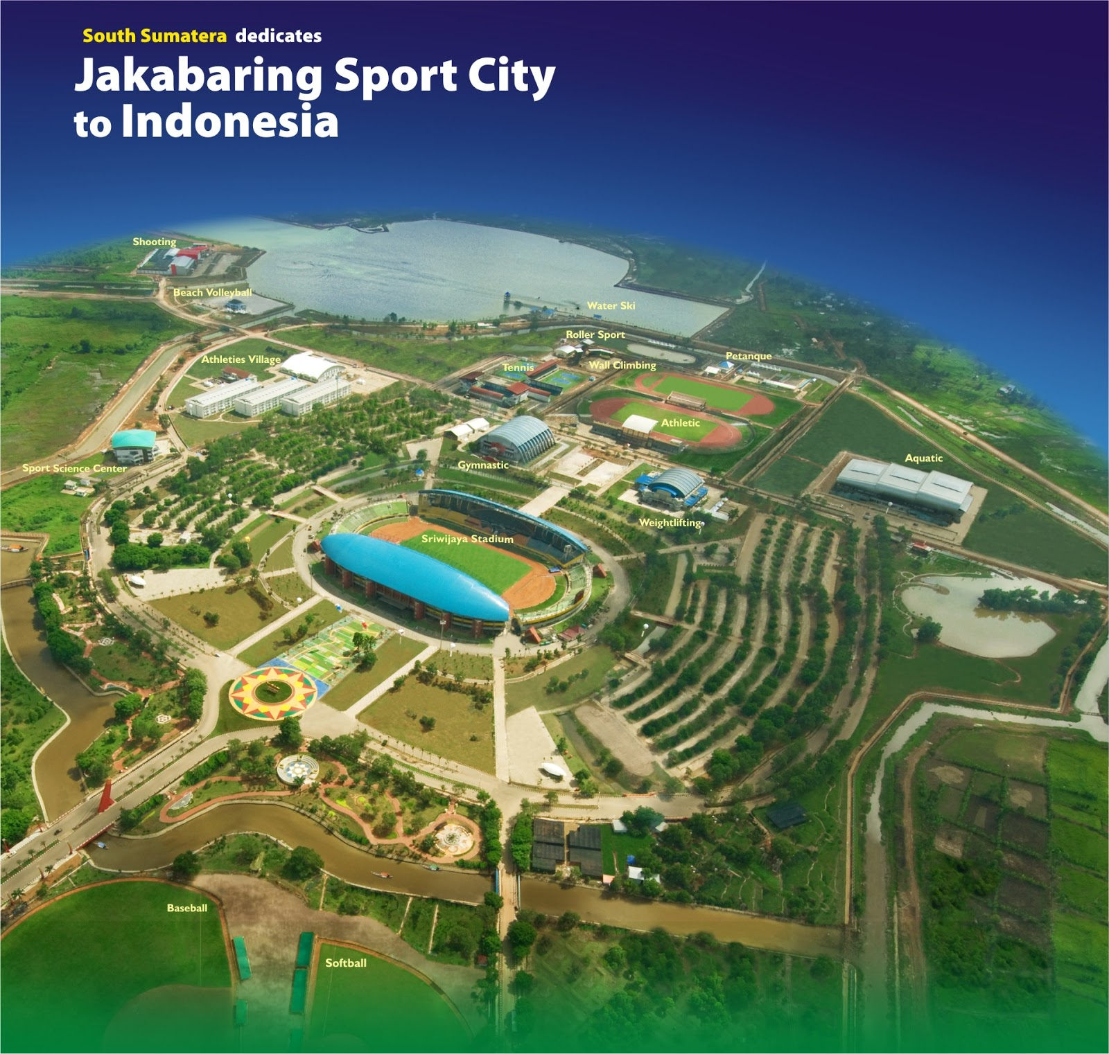 Jakabaring Sport City Asian Games 2018 | Asian Games 2018