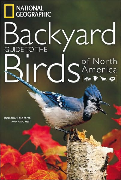 The Birdchaser: NGS Guide to the Backyard Birds of North ...