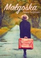 http://www.zysk.com.pl/nowosci%2C-zapowiedzi/malgoska---anna-nejman