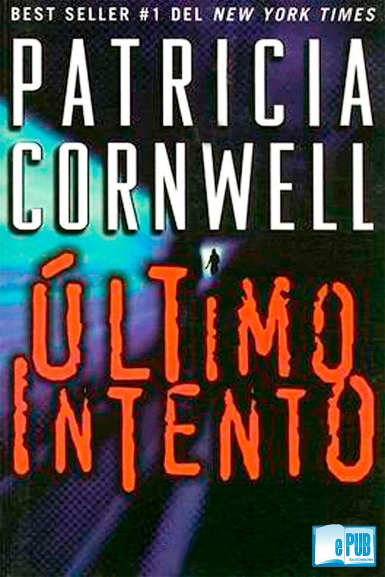 Último intento – Patricia Cornwell