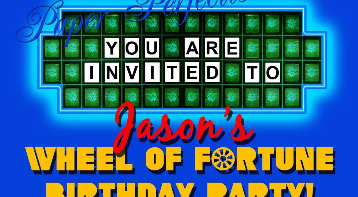 paper perfection  wheel of fortune invitation and party