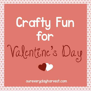 Crafty Valentine's Day Fun for the Whole Family
