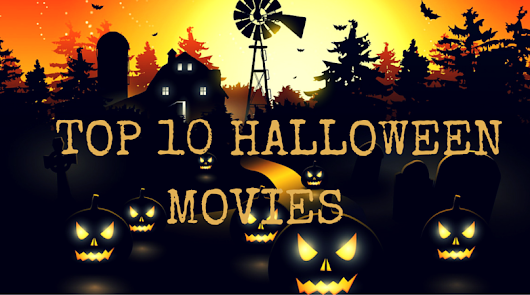 Top 10 Horror Movies That will Haunt your Halloween Forever