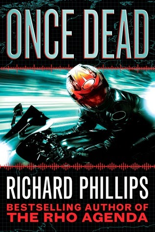 Once Dead Book Review, Richard Phillips