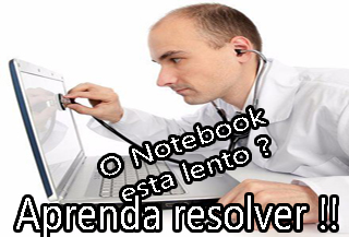 notebook esta lento e travando o que fazer como resolver