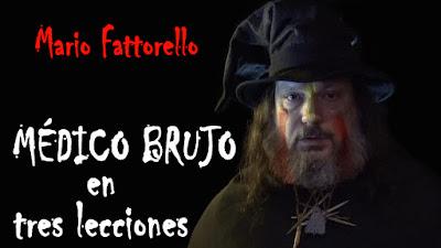 Mario Fattorello portada Cortometraje Médico Brujo en 3 lecciones