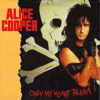 Only my heart talkin´. Alice Cooper