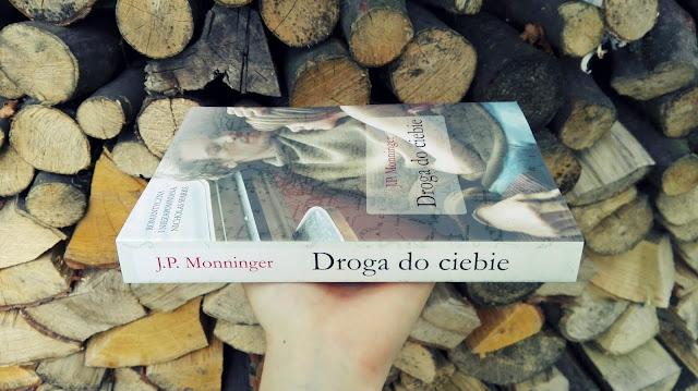 J.P. Monninger - Droga do ciebie